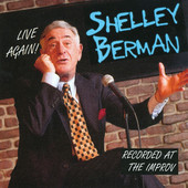 Shelley Berman - Shelley Berman: Live Again! - Recorded At the Improv (Live) ilustración